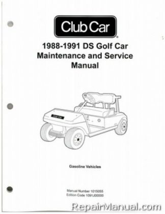 Official 1988-1991 Club Car DS Golf Car Gas Service Manual