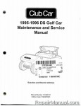 Official 1995-1996 Club Car DS Golf Car Gas and Electric Service Manual