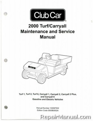 2000 club car turf carryall turf 1 turf 2 turf 6 carryall 1 rh repairmanual com