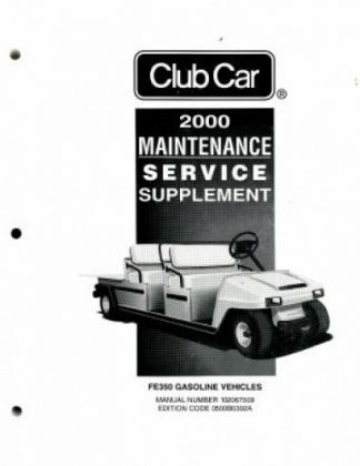 Official 2000 Club Car FE350 Gasoline Service Manual Supplement