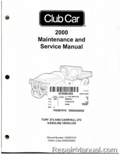 2000 Club Car Turf  Carryall 272 Golf Cart Service Manual