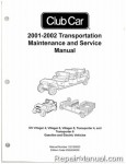 Official 2001-2002 Club Car Transportation DS Villager 4, Villager 6, Villager 8, Transporter 4, and Transporter 6 Gas and Electric Service Manual