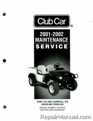 official 2001-2002 club car turf/carryall 272 gas service manual