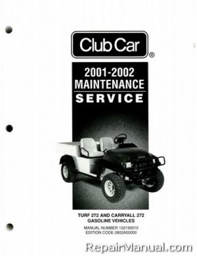 2001 2002 club car turf  carryall 272 gas golf cart service service manual for 2008 club car precedent service manual club car golf carts