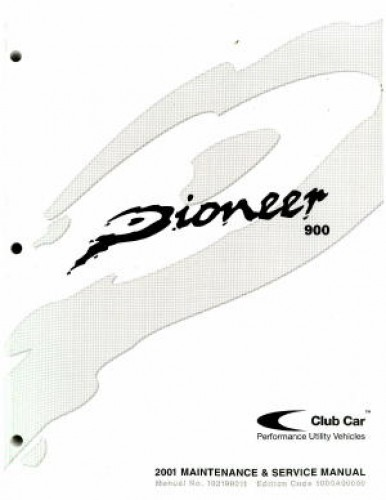 2001 Club Car Pioneer 900 Maintenance And Service Manual