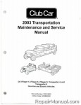 Official 2003 Club Car Transportation DS Villager 4, Villager 6, Villager 8, Transporter 4, and Transporter 6 Gas and Electric Service Manual