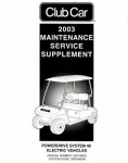 Official 2003 Club Car Power Drive System 48 Electric Factory Service Manual Supplement