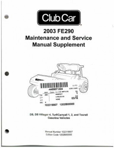 2003 club car fe290 maintenance and service manual supplement