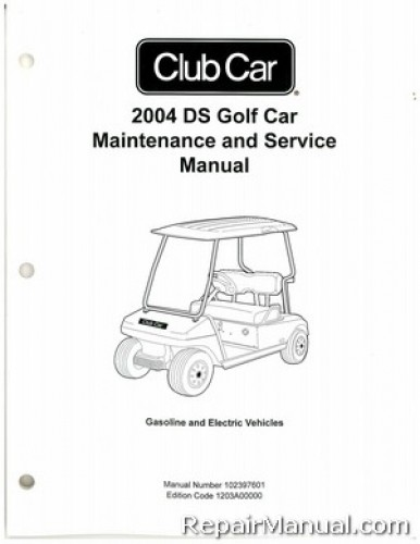 2004 club car ds golf car gas electric service manual