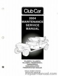 Official 2004 Club Car Transportation Villager 4, 6, and 8 and TransPorter 4 and 6 Gas and Electric Service Manual