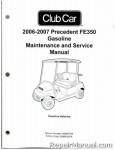 Official 2006-2007 Club Car Precedent FE350 Gas Service Manual