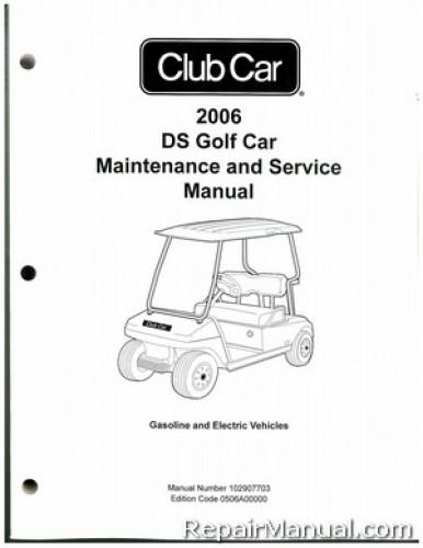 2006 club car ds golf car gas and electric service manual service manual club car golf cart club car service manual pdf