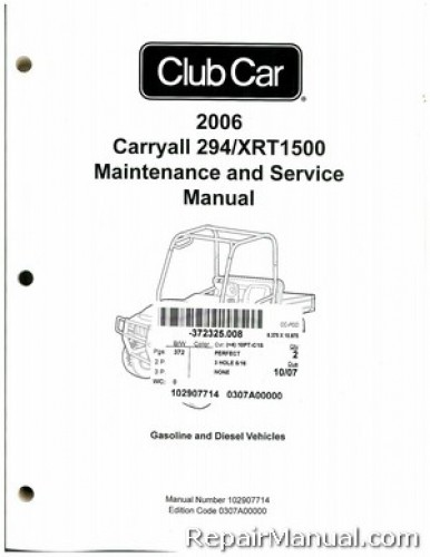 2006 Club Car Carryall 294 Xrt1500 Gas And Diesel Service