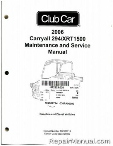 2006 club car carryall 294  xrt1500 gas and diesel service