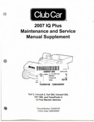 Official 2007 Club Car IQ Plus Maintenance And Service Supplement