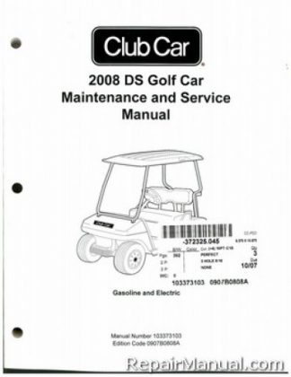 Official 2008 Club Car DS Golf Gas and Electric Service Manual