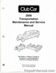Official 2008-2011 Club Car Transportation DS Villager 4, Villager 6, Villager 8, Transporter 4, and Transporter 6 Gas and Electric Service Manual