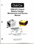 Official 2008-2011 Club Car Export Battery Charger Maintenance And Service Manual