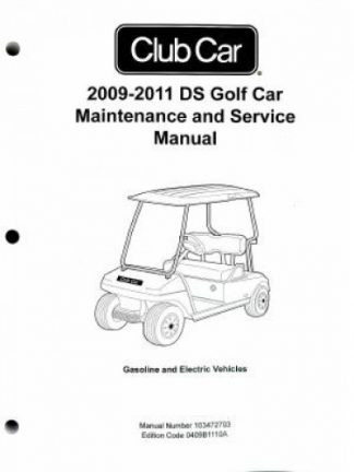 2009-2011 Club Car DS Golf Car Maintenance Service Manual