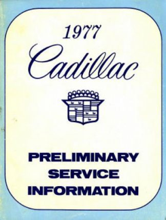 1977 Cadillac Preliminary Service Information Manual