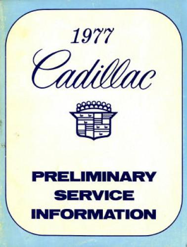 1977 Cadillac Preliminary Service Information Manual