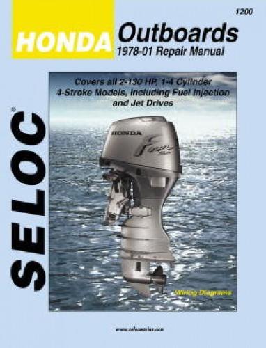 Seloc 1978-2001 Honda Outboard Boat Engine Repair Manual