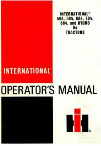 484 584 684 784 884 hydro 84 tractor operators manual international  harvester