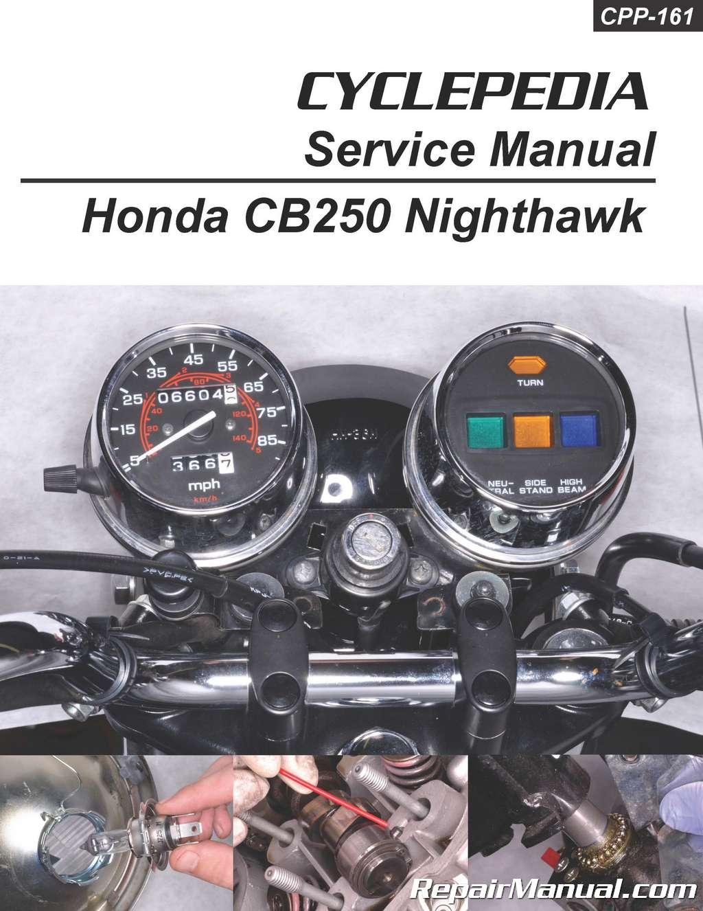 Honda CB250 Nighthawk Cyclepedia Printed Motorcycle Repair ManualRepair Manuals Online