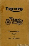 1951 Triumph Motorcycles Replacement Parts Manual