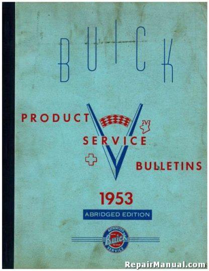 1953 Buick Product Service Bulletins Manual