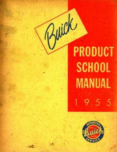 1955 Buick Product School Manual