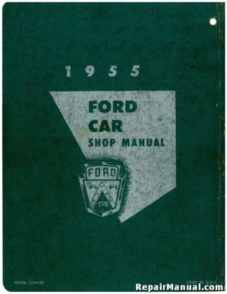 1955 Ford Passenger Cars Including Thunderbird Shop Manual