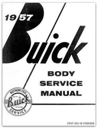 1957 Buick Fisher Body Service Manual