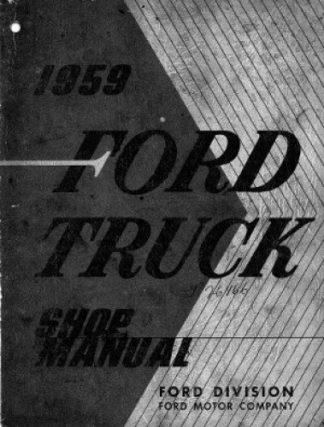 Official 1959 Ford Truck Repair Manual