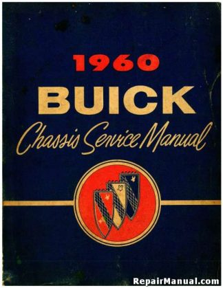 1960 Buick Chassis Automobile Service Manual