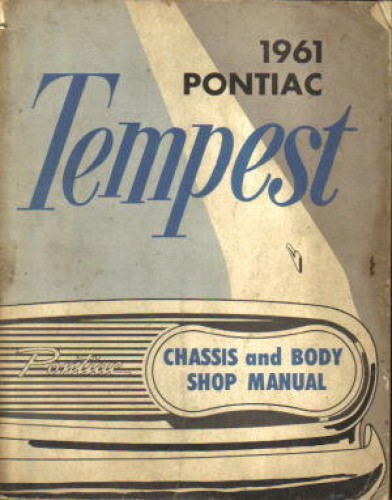 Used 1961 Pontiac Tempest Chassis and Body Shop Manual