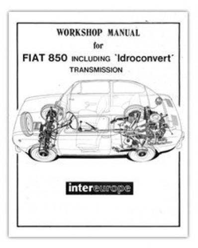 fiat 850 1964 1972 workshop manual rh repairmanual com Fiat 850 Spider Fiat 850 Abarth