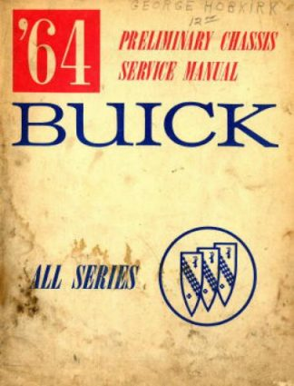 Buick Preliminary Chassis Service Manual 1964