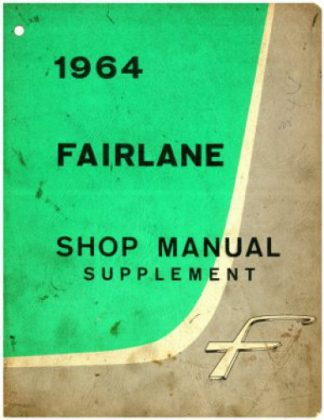 1964 Ford Fairlane Service Manual Supplement