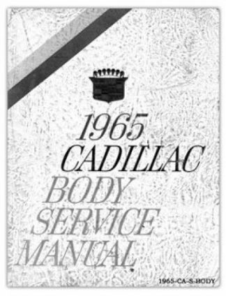 1965 Cadillac Body Service Manual