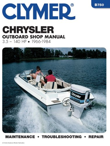 1966 1984 chrysler 3 5 140 hp clymer outboard engine for Boat motor repair manuals