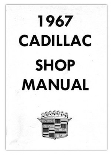1967 Cadillac Shop Manual