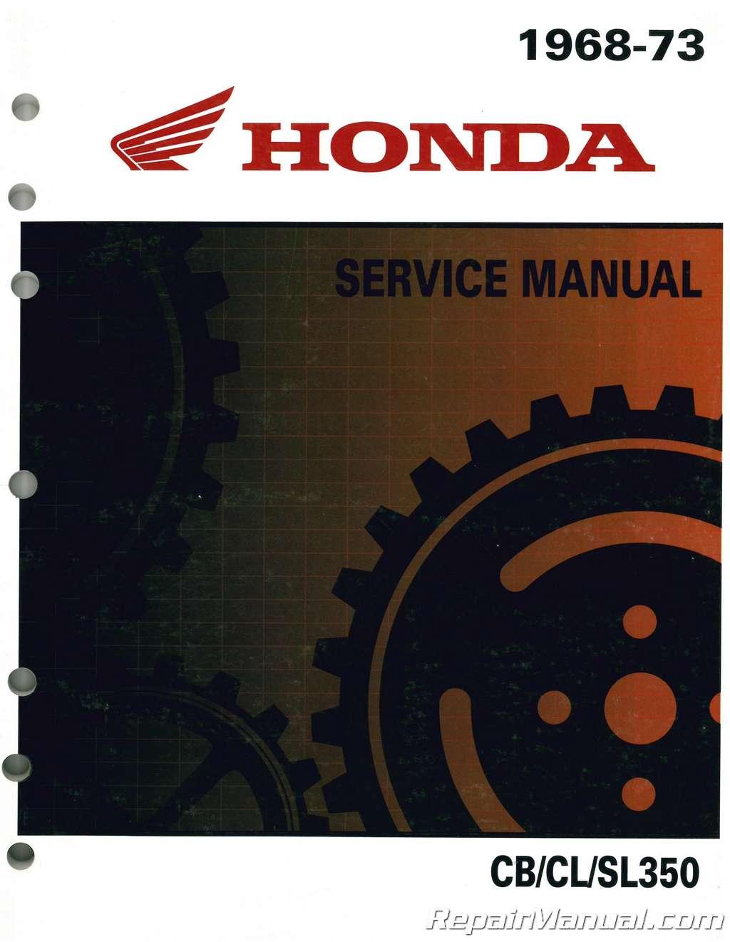HONDA Workshop Manual CL250 CL350 SL350 1968 1969 1970 1971 1972 1973 and 1974
