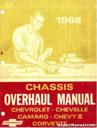 1968 Chevrolet Chevelle Camaro Chevy II Corvette Chassis Overhaul Manual