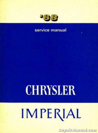 1968 Chrysler and Imperial Service Manual