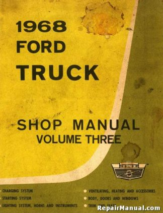 1968 Ford Truck Shop Manual Volume 3