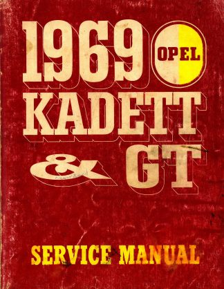 Opel Kadett and GT Service Manual 1969