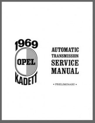 1969 Opel Kadett AUTOMATIC TRANSMISSION SERVICE MANUAL