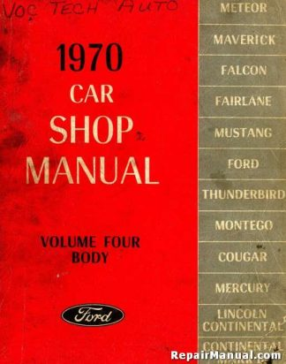 1970 Ford Car Shop Manual Volume Four