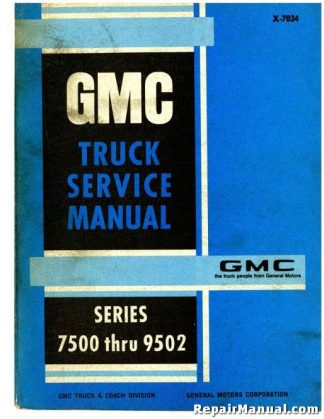1970 GMC Truck Series 7500 9500 9502 Service Manual